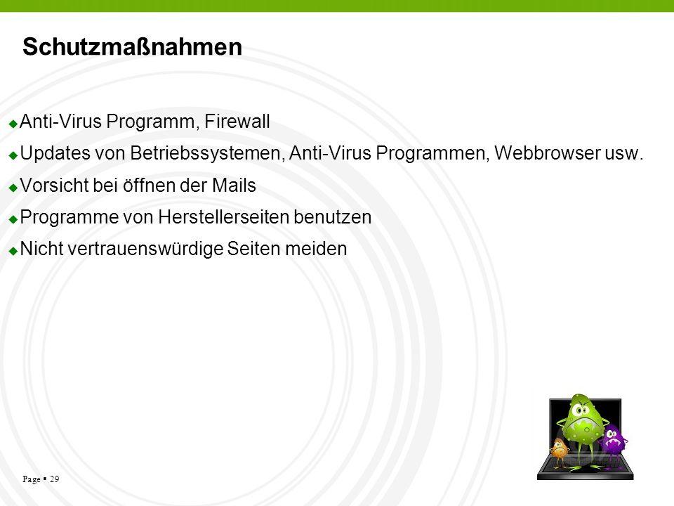 Page 29 Schutzmaßnahmen Anti-Virus Programm, Firewall Updates von Betriebssystemen, Anti-Virus Programmen, Webbrowser usw. Vorsicht bei öffnen der Mai