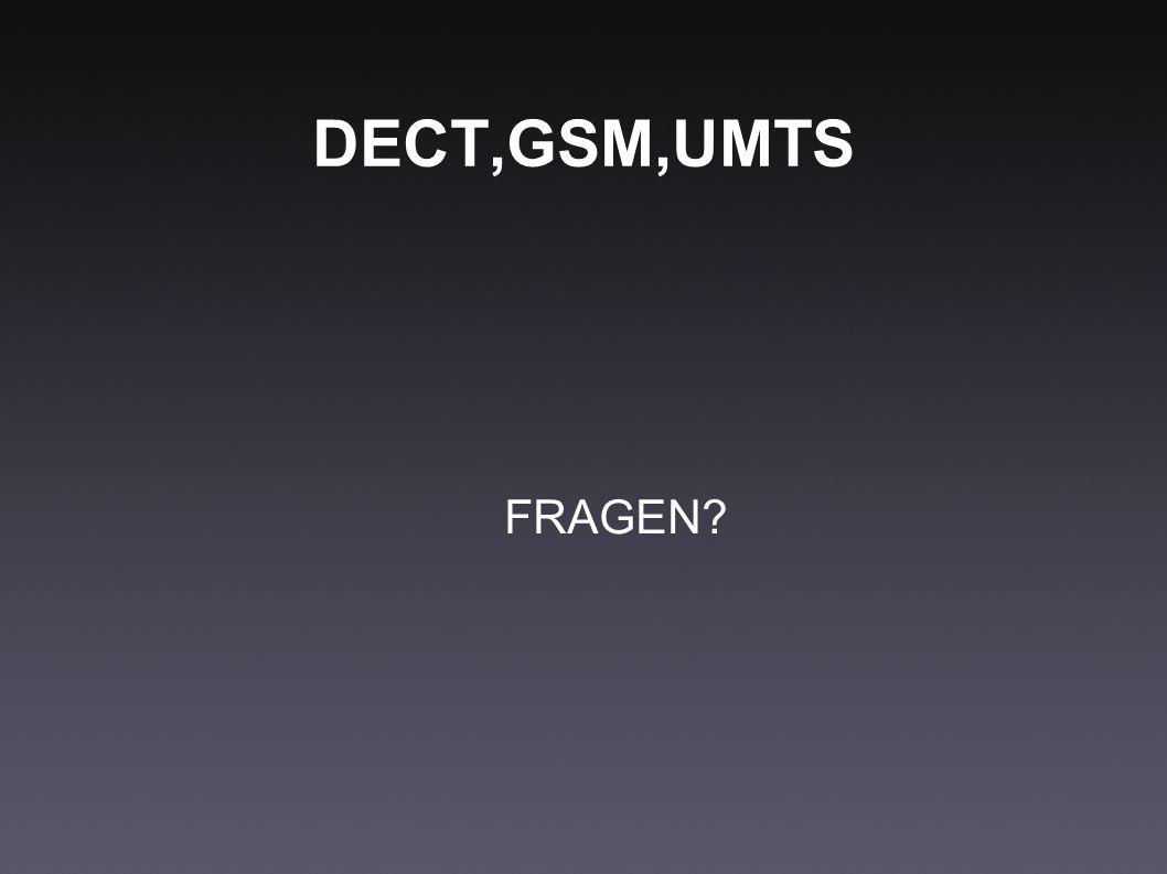 DECT,GSM,UMTS FRAGEN?