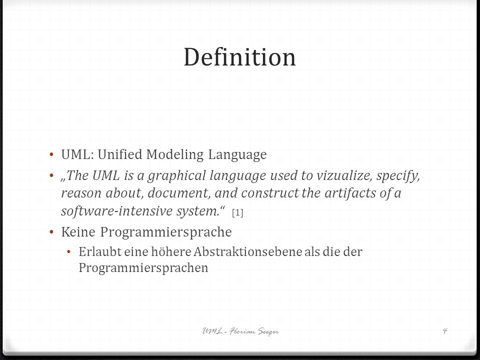 Definition UML: Unified Modeling Language The UML is a graphical language used to vizualize, specify, reason about, document, and construct the artifa