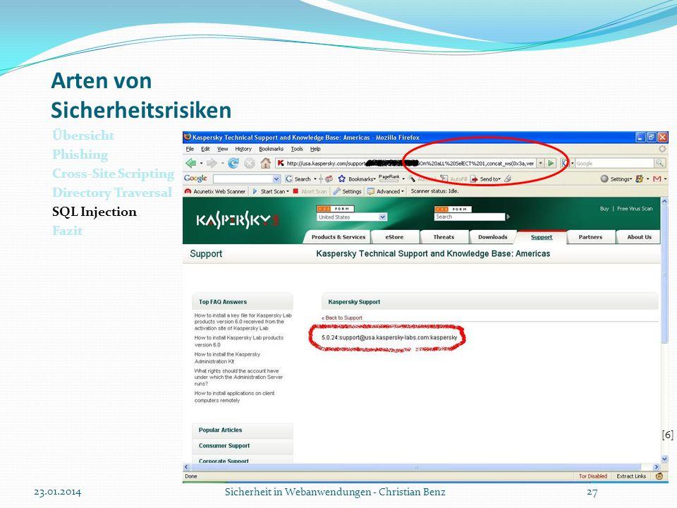 Arten von Sicherheitsrisiken Übersicht Phishing Cross-Site Scripting Directory Traversal SQL Injection Fazit 23.01.2014 Sicherheit in Webanwendungen -