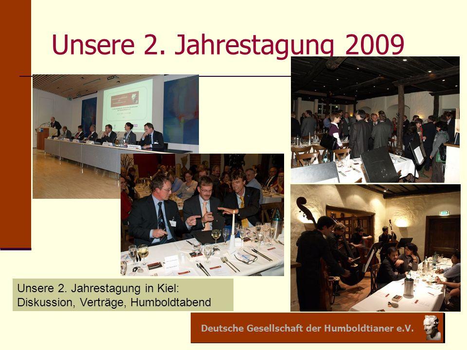 Deutsche Gesellschaft der Humboldtianer e.V. Unsere 2.