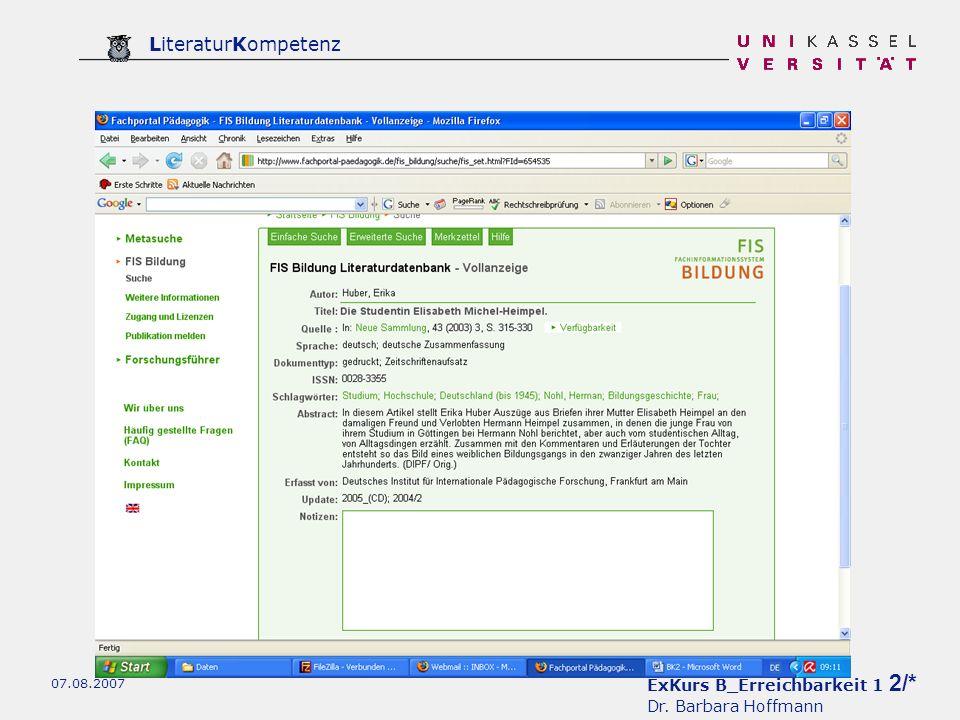 ExKurs B_Erreichbarkeit 1 3/* Dr. Barbara Hoffmann LiteraturKompetenz 07.08.2007