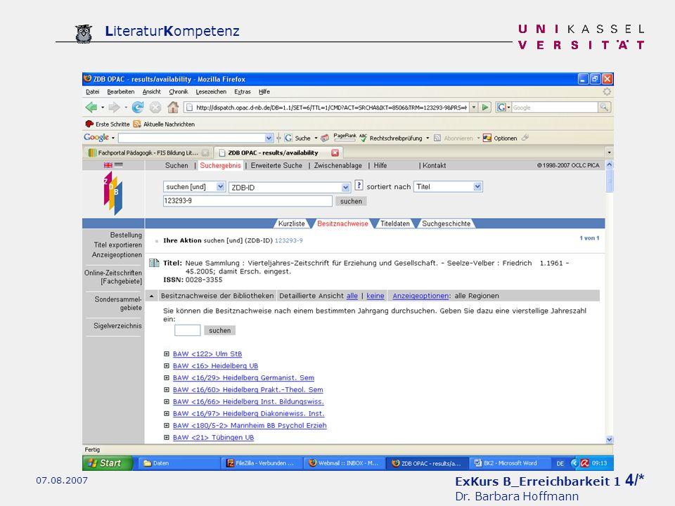 ExKurs B_Erreichbarkeit 1 4/* Dr. Barbara Hoffmann LiteraturKompetenz 07.08.2007