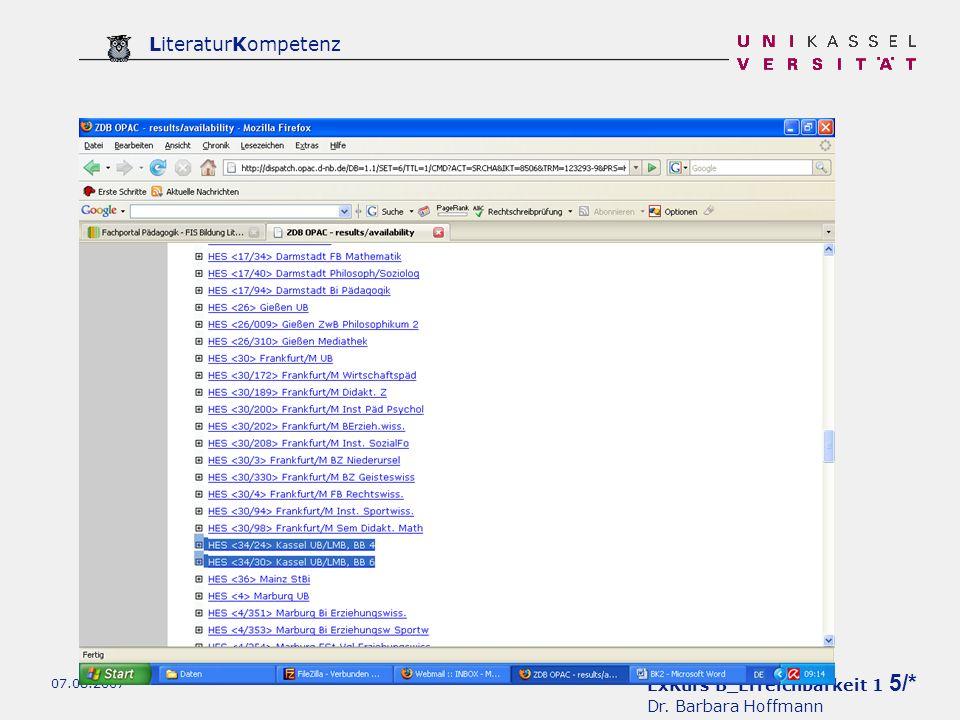 ExKurs B_Erreichbarkeit 1 6/* Dr. Barbara Hoffmann LiteraturKompetenz 07.08.2007