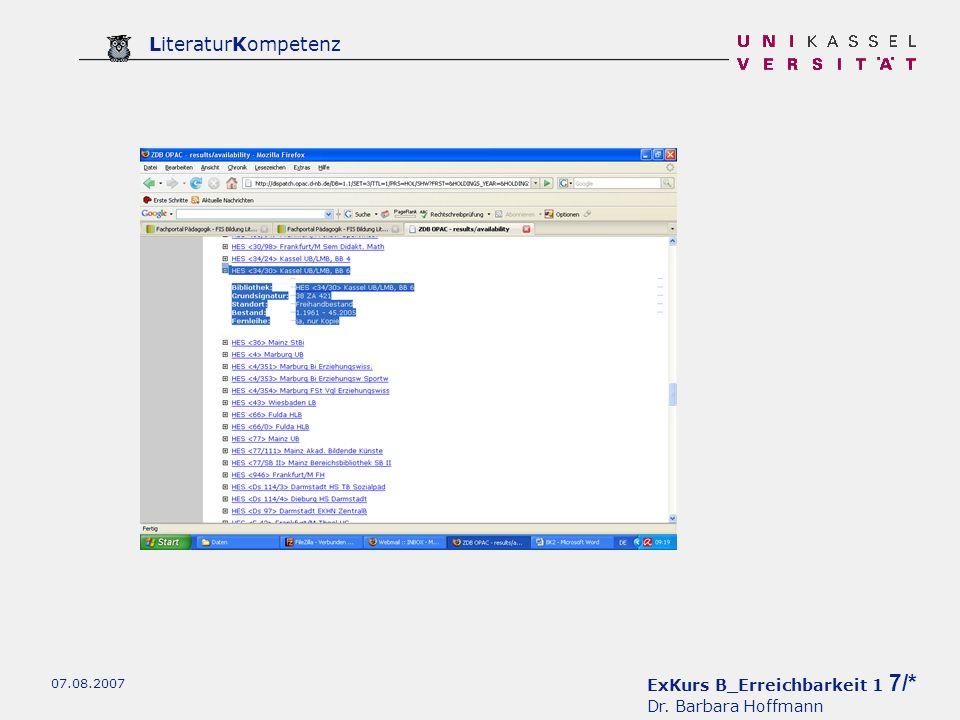 ExKurs B_Erreichbarkeit 1 7/* Dr. Barbara Hoffmann LiteraturKompetenz 07.08.2007