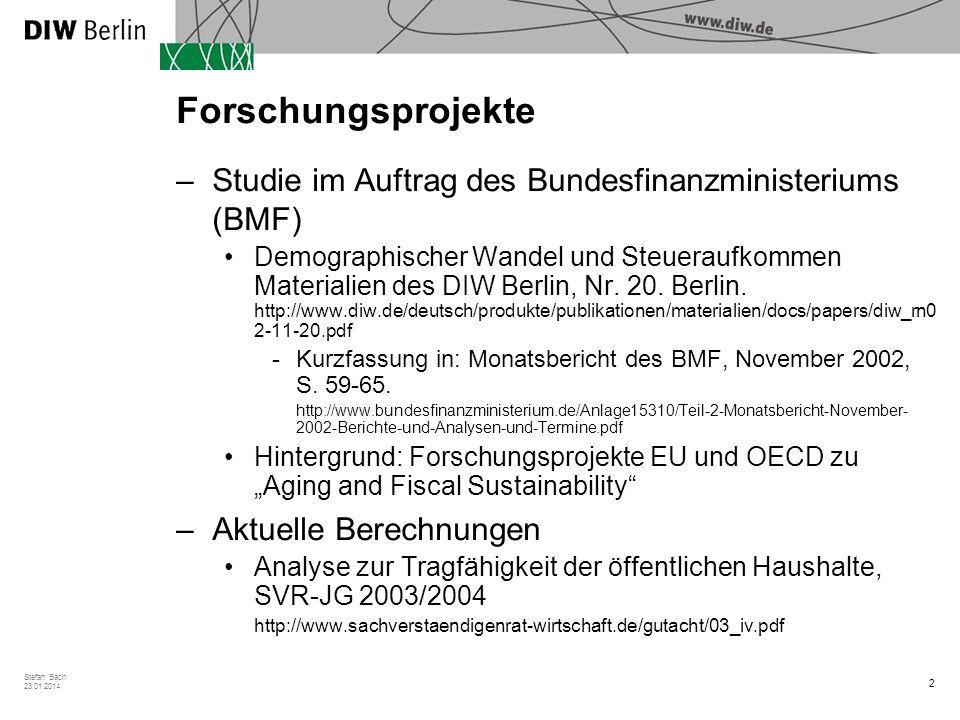2 Stefan Bach 23.01.2014 Forschungsprojekte –Studie im Auftrag des Bundesfinanzministeriums (BMF) Demographischer Wandel und Steueraufkommen Materiali