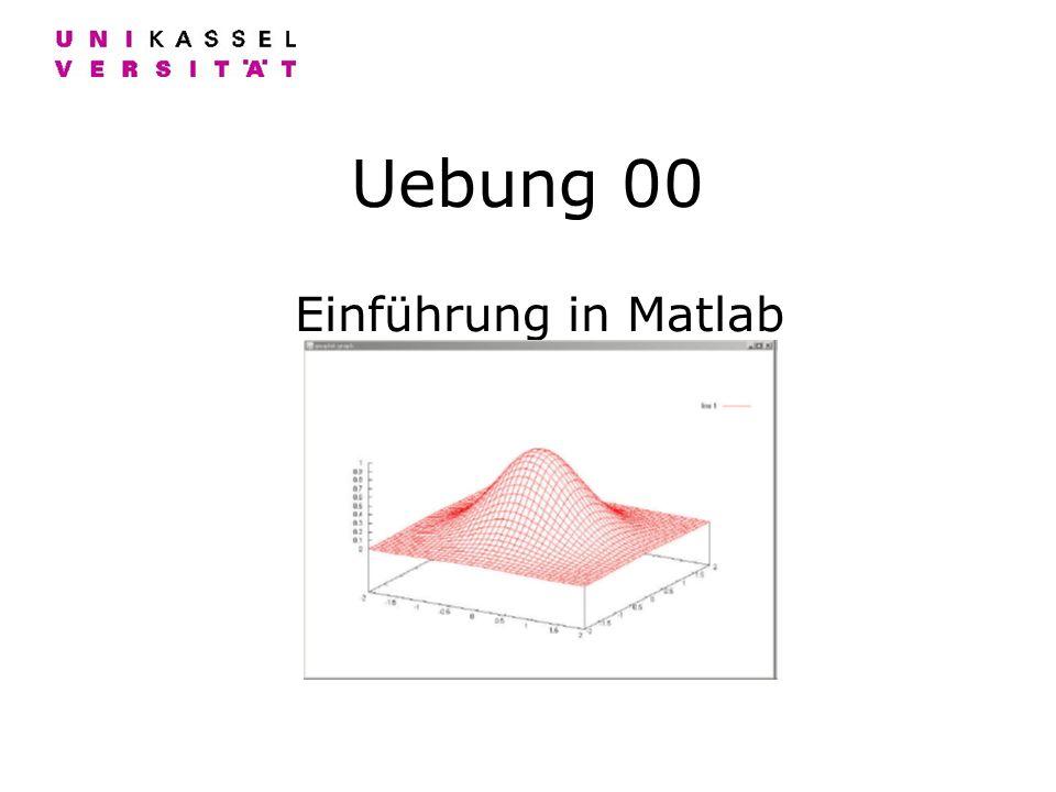 Uebung 00 Einführung in Matlab