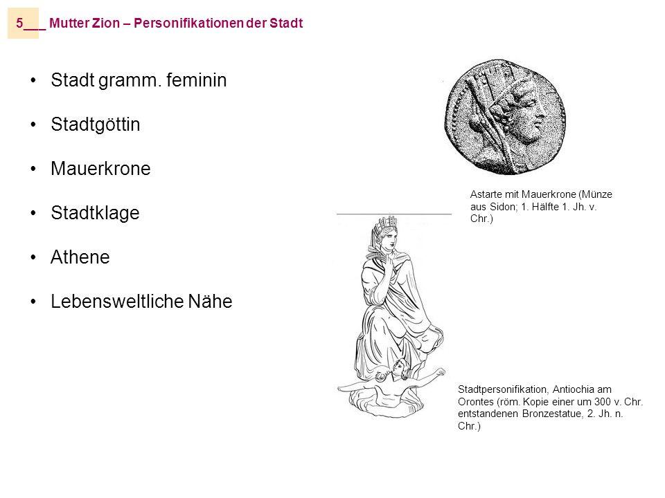 _ Mutter Zion – Personifikationen der Stadt5__ Astarte mit Mauerkrone (Münze aus Sidon; 1.