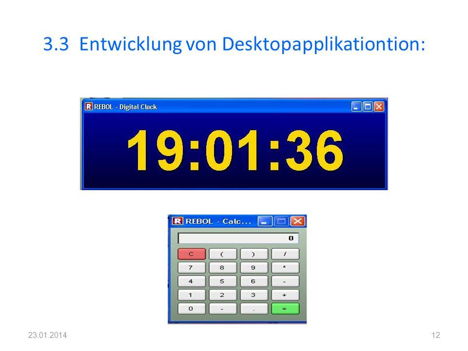 3.3 Entwicklung von Desktopapplikationtion: 1223.01.2014