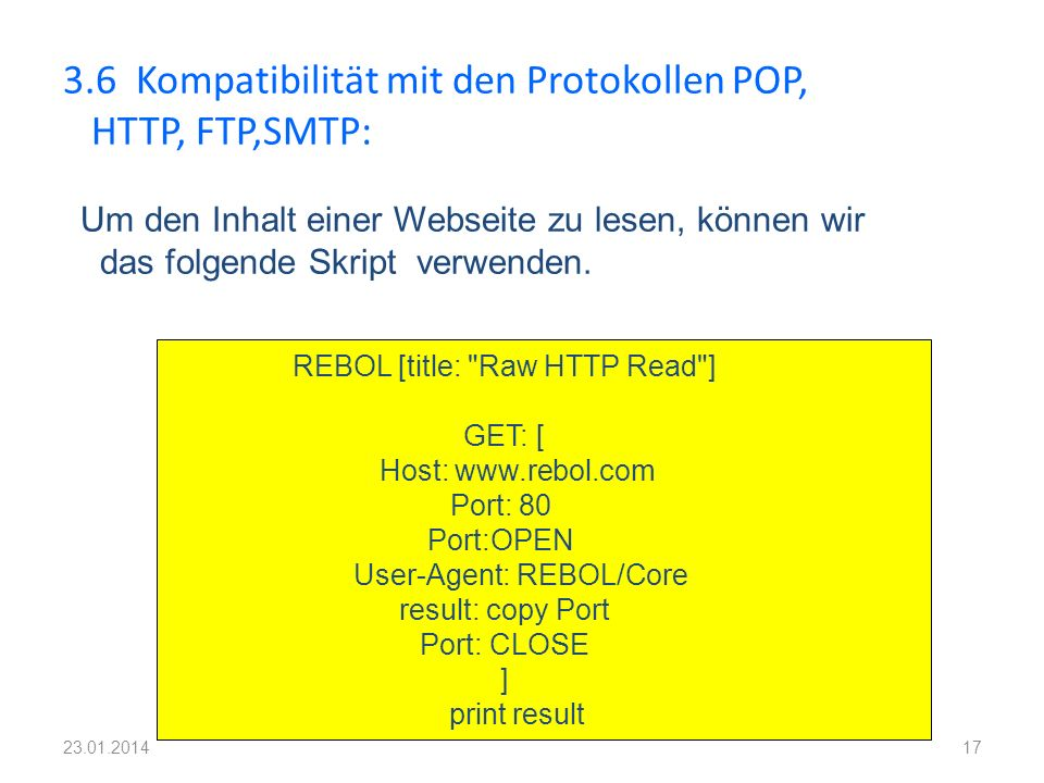 3.6 Kompatibilität mit den Protokollen POP, HTTP, FTP,SMTP: 17 REBOL [title: