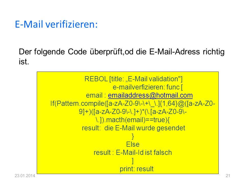 E-Mail verifizieren: 21 REBOL [title: E-Mail validation