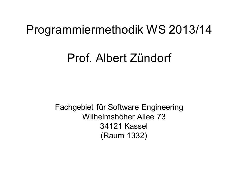 Programmiermethodik WS1314 © 2013 Albert Zündorf, University of Kassel 12 Modellierung: Kernkompetenz der Informatik Reale Welt Modellierung Interpretation 4km 12km 4km 1km 6km 8km 4km 1 2 3 4 5 6 7 8 dist[1,2] = 12; dist[1,3] = 4; dist[2,5] = 1; dist[2,4] = 1; dist[3,4] = 4; dist[4,2] = 1; dist[4,5] = 4; dist[5,6] = 6; dist[5,8] = 4; dist[6,7] = 6; dist[8,7] = 8; result = findDist(1,7);