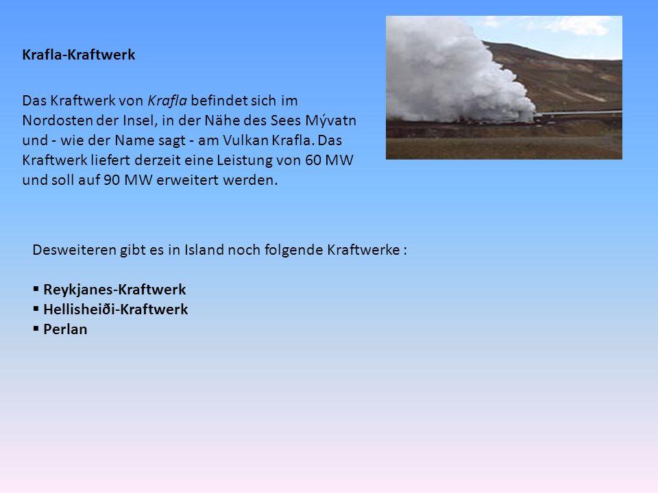 Krafla-Kraftwerk Das Kraftwerk von Krafla befindet sich im Nordosten der Insel, in der Nähe des Sees Mývatn und - wie der Name sagt - am Vulkan Krafla.