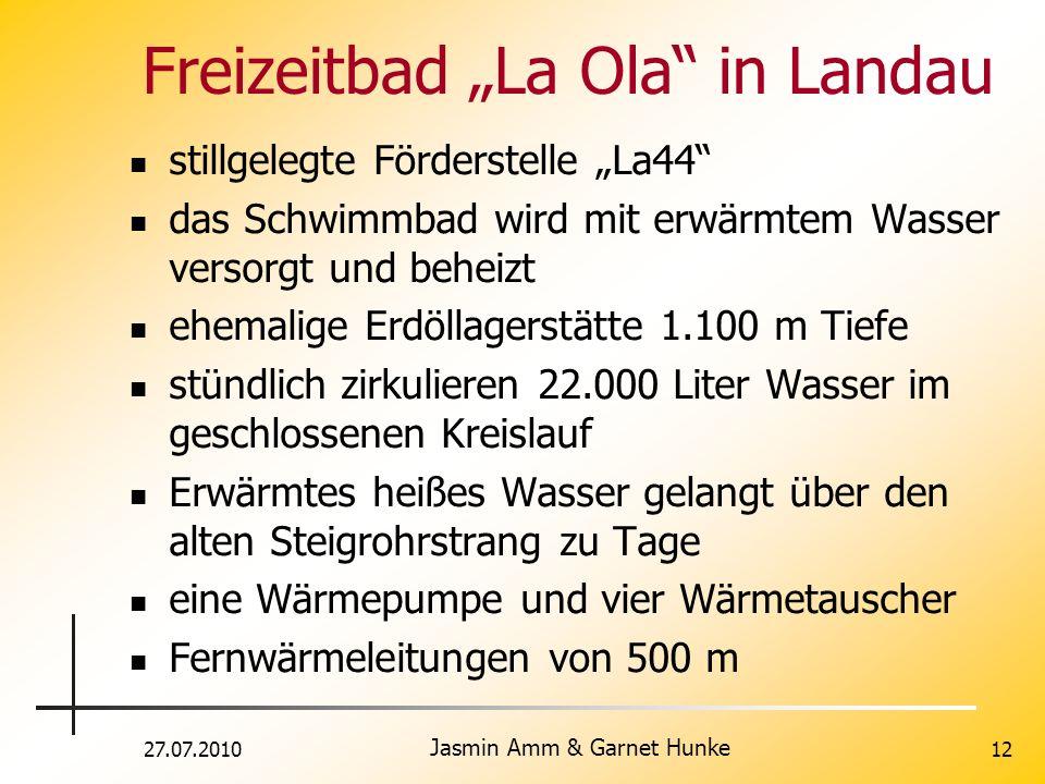 27.07.2010 Jasmin Amm & Garnet Hunke 12 Freizeitbad La Ola in Landau stillgelegte Förderstelle La44 das Schwimmbad wird mit erwärmtem Wasser versorgt