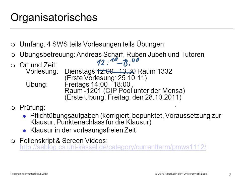 3 Organisatorisches m Umfang: 4 SWS teils Vorlesungen teils Übungen m Übungsbetreuung: Andreas Scharf, Ruben Jubeh und Tutoren m Ort und Zeit: Vorlesung: Dienstags 12:00 - 13:30 Raum 1332 (Erste Vorlesung: 25.10.11) Übung:Freitags 14:00 - 18:00, Raum -1201 (CIP Pool unter der Mensa) (Erste Übung: Freitag, den 28.10.2011) m Prüfung: l Pflichtübungsaufgaben (korrigiert, bepunktet, Voraussetzung zur Klausur, Punktenachlass für die Klausur) l Klausur in der vorlesungsfreien Zeit m Folienskript & Screen Videos: http://seblog.cs.uni-kassel.de/category/currentterm/pmws1112/ http://seblog.cs.uni-kassel.de/category/currentterm/pmws1112/