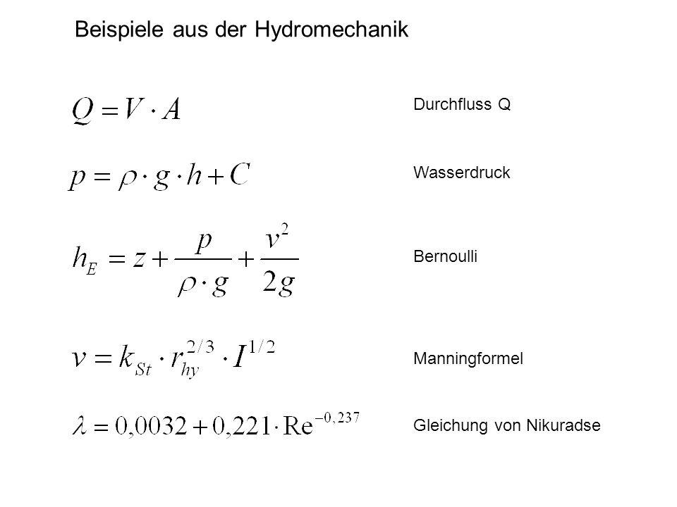 Beispiele aus der Hydromechanik Gleichung von Nikuradse Manningformel Bernoulli Durchfluss Q Wasserdruck