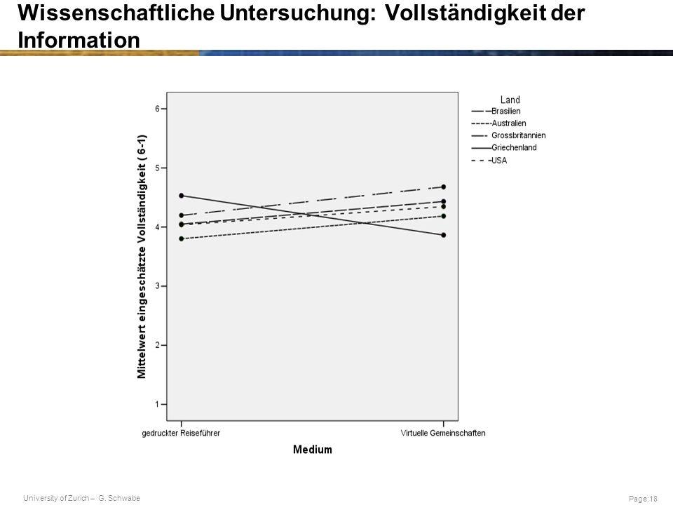 University of Zurich – G. Schwabe Page:18 Wissenschaftliche Untersuchung: Vollständigkeit der Information