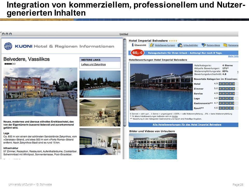 University of Zurich – G. Schwabe Page:26 Integration von kommerziellem, professionellem und Nutzer- generierten Inhalten