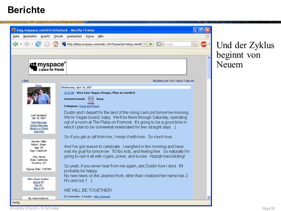University of Zurich – G. Schwabe Page:38 Berichte …..und der Zyklus beginnt von neuem U Und der Zyklus beginnt von Neuem