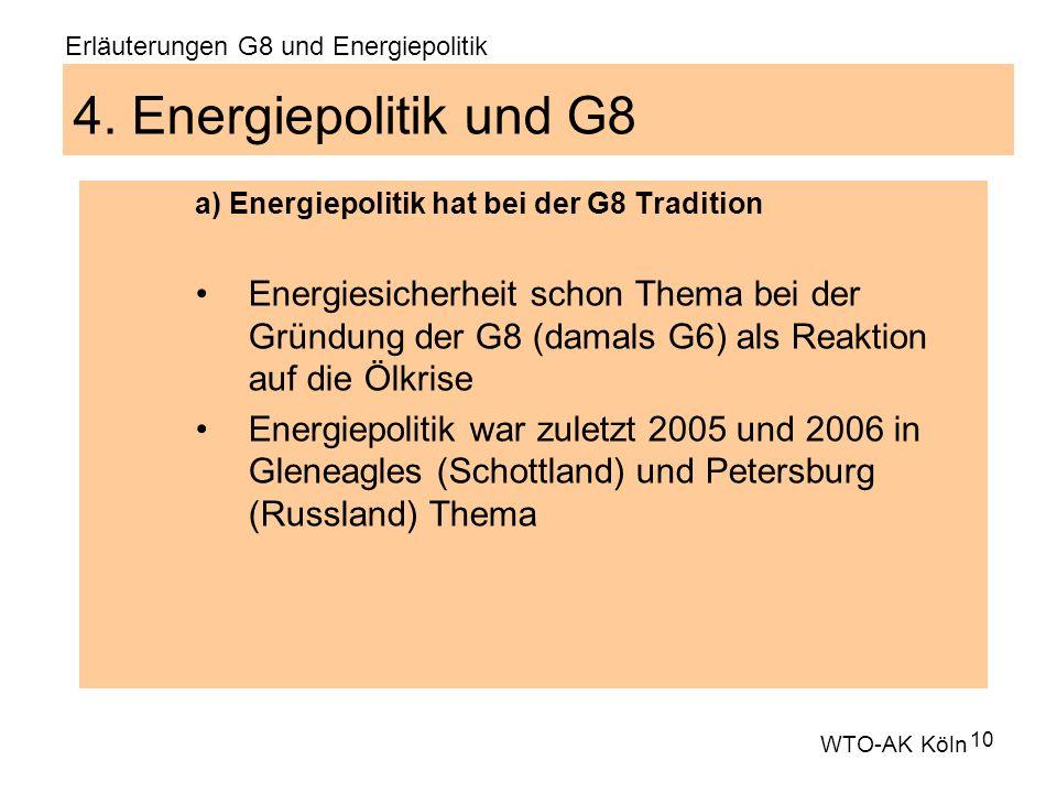 10 4. Energiepolitik und G8 a) Energiepolitik hat bei der G8 Tradition Energiesicherheit schon Thema bei der Gründung der G8 (damals G6) als Reaktion