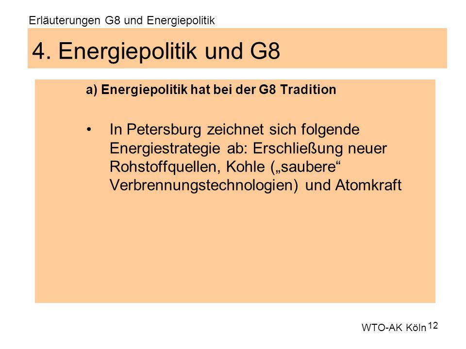12 4. Energiepolitik und G8 a) Energiepolitik hat bei der G8 Tradition In Petersburg zeichnet sich folgende Energiestrategie ab: Erschließung neuer Ro