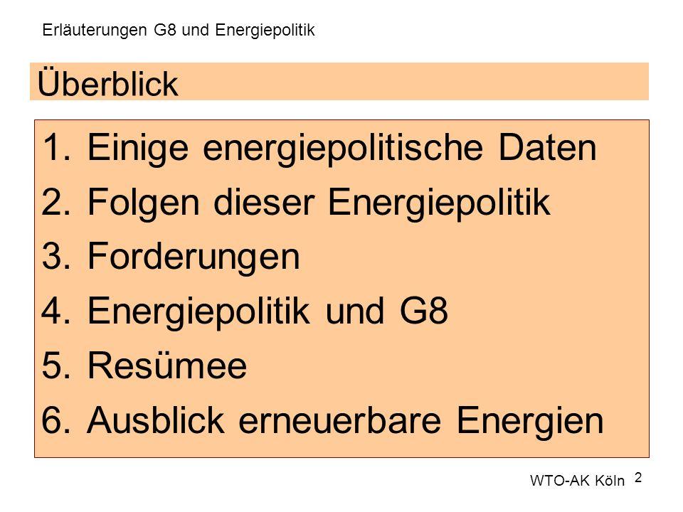2 Überblick 1.Einige energiepolitische Daten 2.Folgen dieser Energiepolitik 3.Forderungen 4.Energiepolitik und G8 5.Resümee 6.Ausblick erneuerbare Ene
