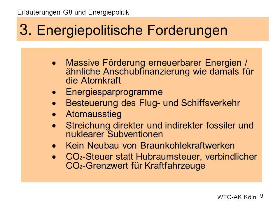 9 3. Energiepolitische Forderungen Massive Förderung erneuerbarer Energien / ähnliche Anschubfinanzierung wie damals für die Atomkraft Energiesparprog