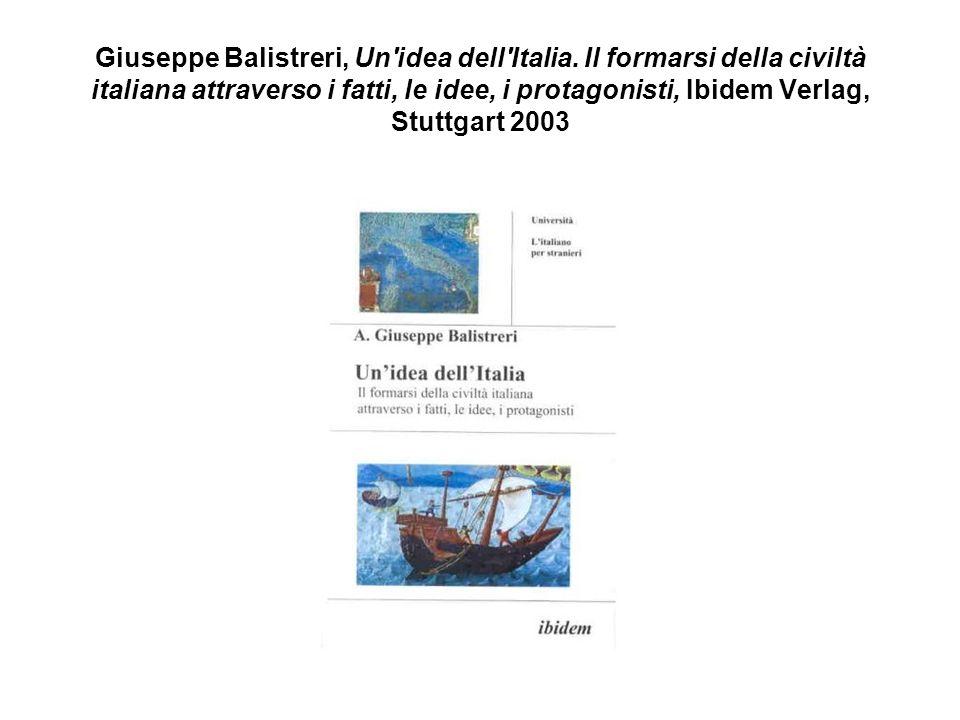 Giuseppe Balistreri, Un idea dell Italia.