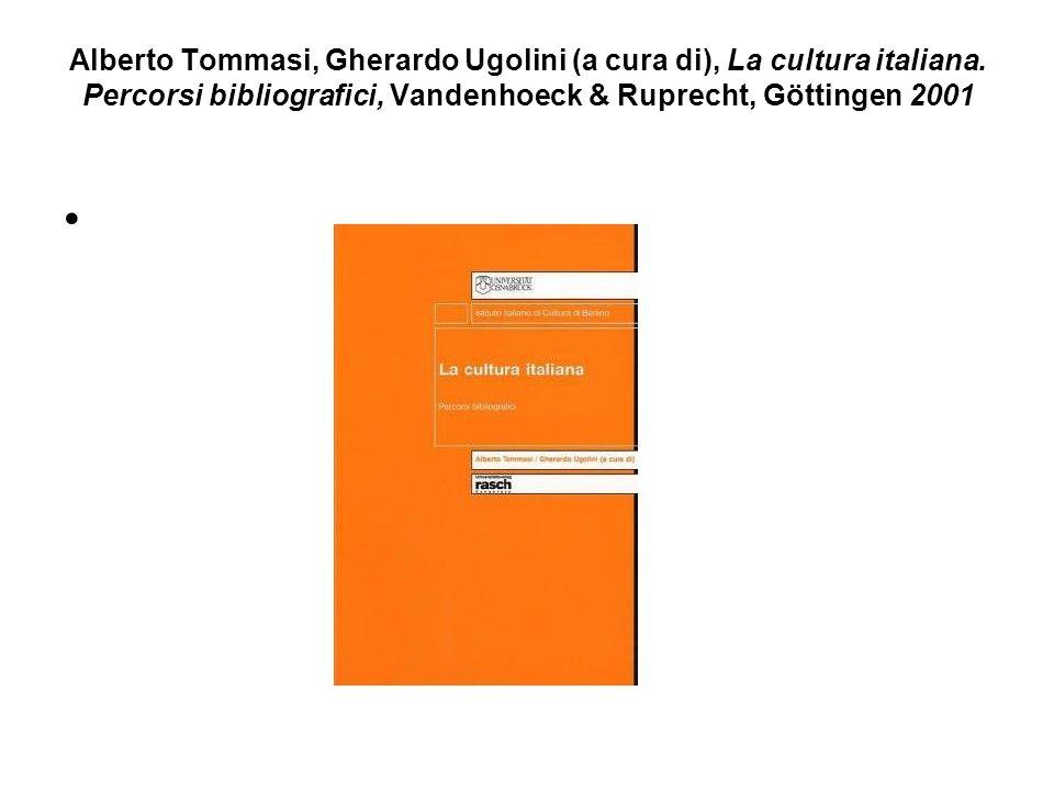 Alberto Tommasi, Gherardo Ugolini (a cura di), La cultura italiana.