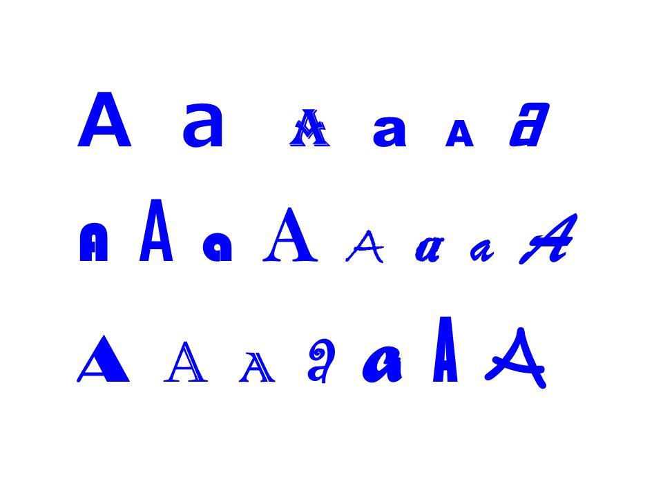 A a a a A a A A a A A a a A A a A a a A A