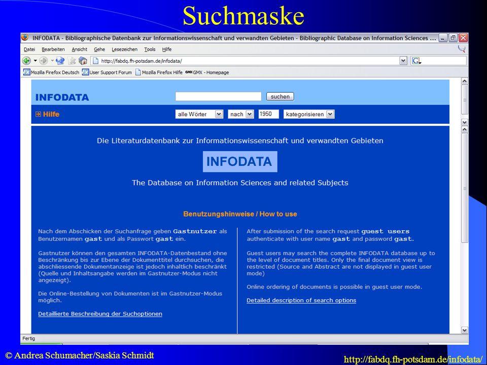 Kostenfreie Suche mit INFODATA Suchmaske © Andrea Schumacher/Saskia Schmidt http://fabdq.fh-potsdam.de/infodata/