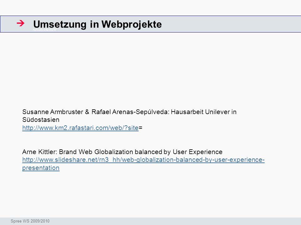 Umsetzung in Webprojekte ArbeitsschritteW Seminar I-Prax: Inhaltserschließung visueller Medien, 5.10.2004 Spree WS 2009/2010 Susanne Armbruster & Rafa