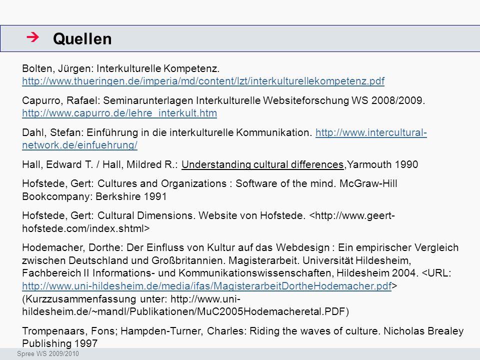 Quellen ArbeitsschritteW Seminar I-Prax: Inhaltserschließung visueller Medien, 5.10.2004 Spree WS 2009/2010 Bolten, Jürgen: Interkulturelle Kompetenz.