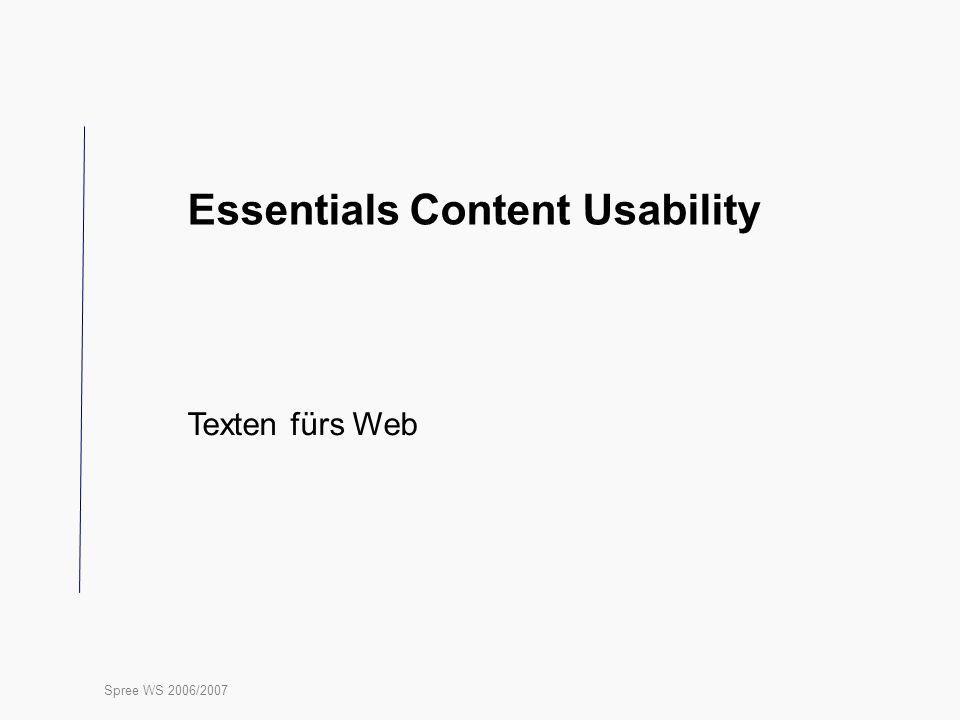 Spree WS 2006/2007 Essentials Content Usability Texten fürs Web