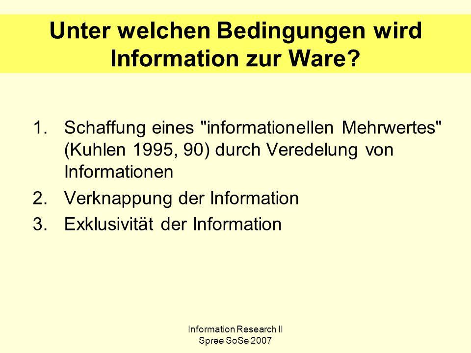 Information Research II Spree SoSe 2007 2.