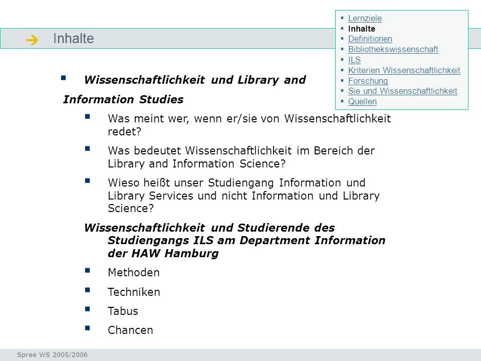 Inhalte Inhalte Seminar I-Prax: Inhaltserschließung visueller Medien, 5.10.2004 Spree WS 2005/2006 Wissenschaftlichkeit und Library and Information St
