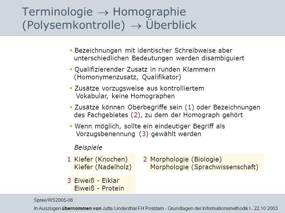 Jutta Lindenthal Terminologie Homographie (Polysemkontrolle) Überblick Bezeichnungen mit identischer Schreibweise aber unterschiedlichen Bedeutungen w