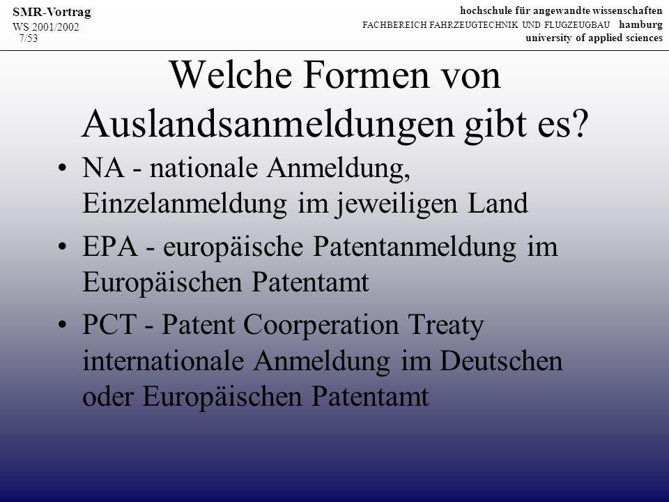 WS 2001/2002 SMR-Vortrag hochschule für angewandte wissenschaften FACHBEREICH FAHRZEUGTECHNIK UND FLUGZEUGBAU hamburg university of applied sciences 48/53 Schema zur Zusammenfassung 1.