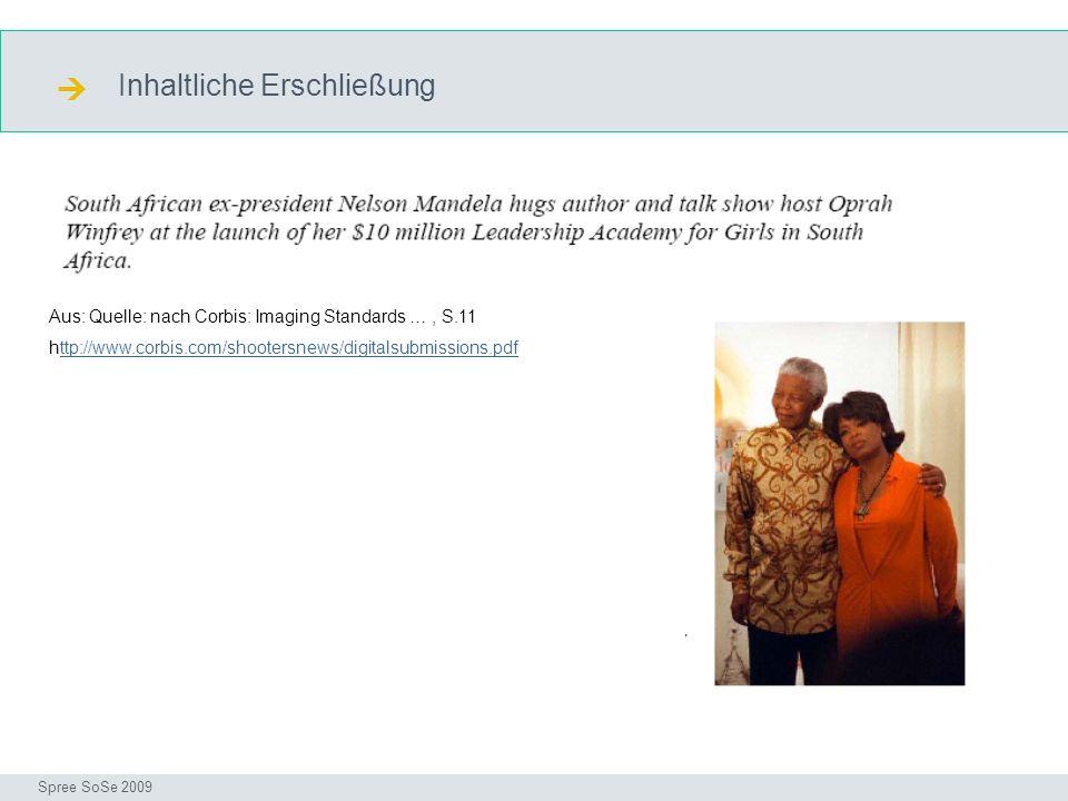 Inhaltliche Erschließung Description_corbis Seminar I-Prax: Inhaltserschließung visueller Medien, 5.10.2004 Spree SoSe 2009 Aus: Quelle: nach Corbis: