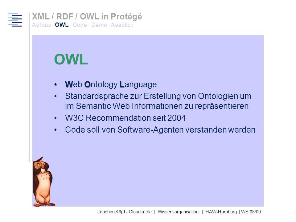 Joachim Köpf - Claudia Irle | Wissensorganisation | HAW-Hamburg | WS 08/09 RDF-Schema auch noch nicht ausreichend Aussage über Kardinalitäten nicht mö