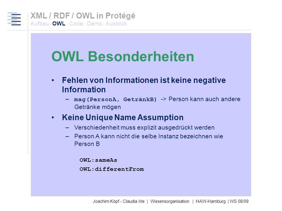 Joachim Köpf - Claudia Irle | Wissensorganisation | HAW-Hamburg | WS 08/09 OWL kann Klassen logisch kombinieren –Vereinigung –Durchschnitt –Komplement