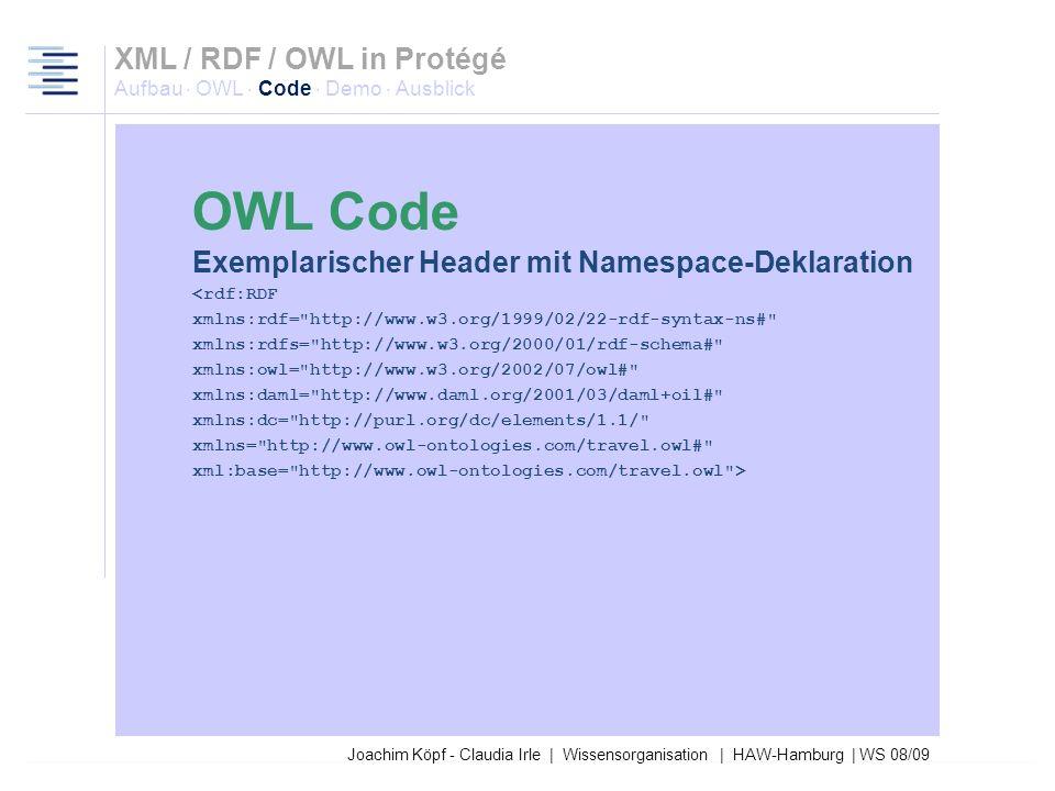 Joachim Köpf - Claudia Irle | Wissensorganisation | HAW-Hamburg | WS 08/09 Header Informationen zu Namensräumen Versionierung Annotationen XML / RDF /
