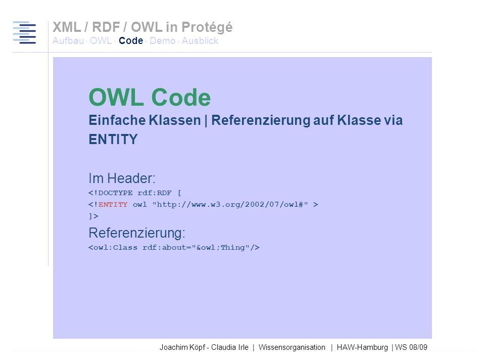 Joachim Köpf - Claudia Irle | Wissensorganisation | HAW-Hamburg | WS 08/09 Einfache Klassen | Benennung Referenzierung auf diese Klasse innerhalb eine