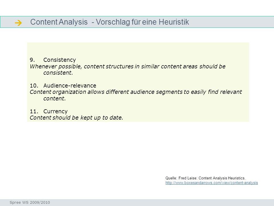 Content Analysis - Vorschlag für eine Heuristik Heuristik Seminar I-Prax: Inhaltserschließung visueller Medien, 5.10.2004 Spree WS 2009/2010 Quelle: F