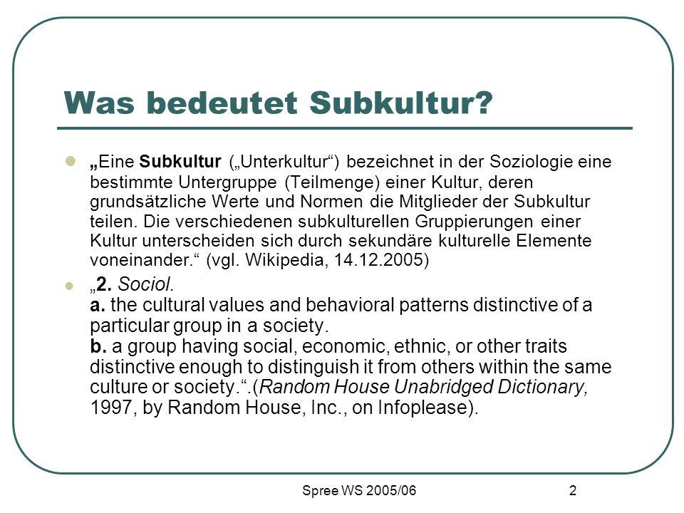 Spree WS 2005/06 3 Oder Gegenkultur.