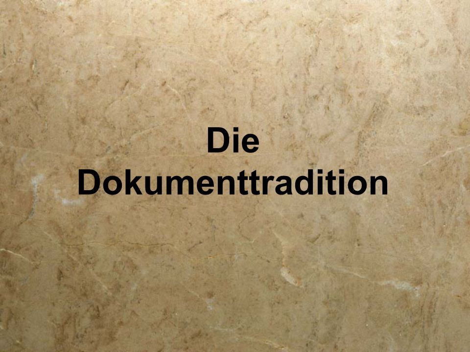Die Dokumenttradition