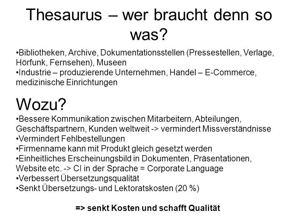 Was leistet ein Thesaurus noch.