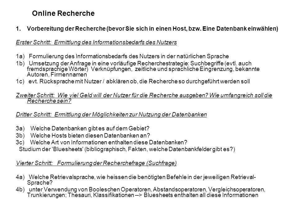 Online Recherche 1.Vorbereitung der Recherche (bevor Sie sich in einen Host, bzw.