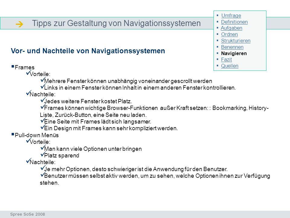 Tipps zur Gestaltung von Navigationssystemen Navigieren Seminar I-Prax: Inhaltserschließung visueller Medien, 5.10.2004 Spree SoSe 2008 Vor- und Nacht