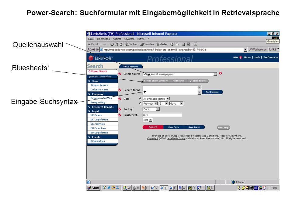 Power-Search: Suchformular mit Eingabemöglichkeit in Retrievalsprache Quellenauswahl Eingabe Suchsyntax Bluesheets